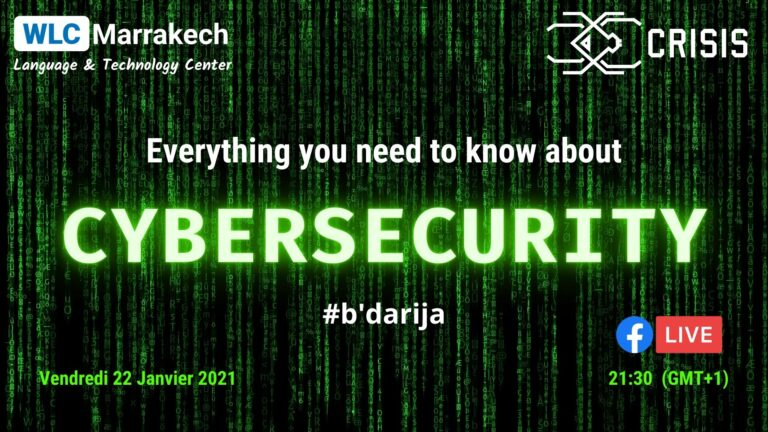 WLC Marrakch Events - everything you need to know about Cybersecurity b'darija